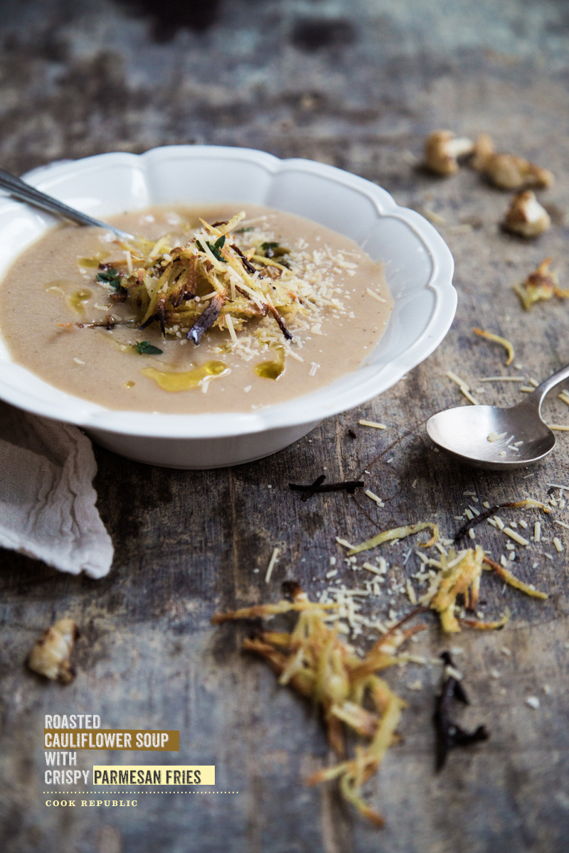 Roasted Cauliflower Soup With Crispy Parmesan Fries - Cook ...